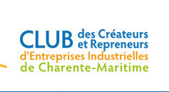 Club des créateurs et repreneurs d'entreprises industrielles de la Charente Maritime